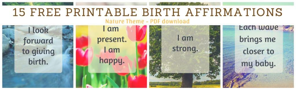 15 FREE printable birth affirmations - Nature Theme, hypnobirth friendly